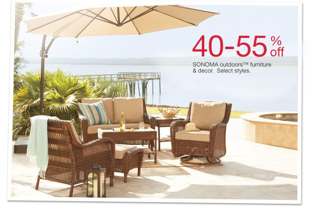 40-55% off SONOMA outdoors furniture & decor. Select styles.