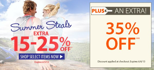 Summer Steals! An EXTRA 15-25% OFF select items!