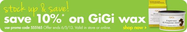 save 10%* on GiGi wax