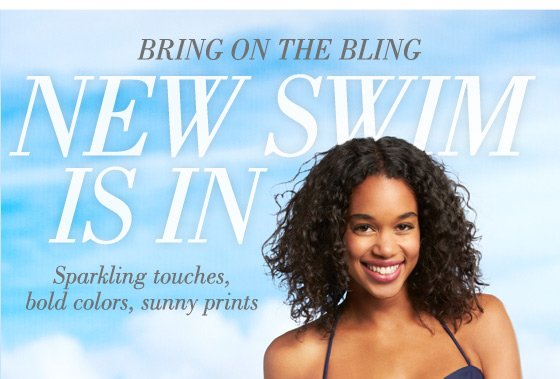 Bring On The Bling | New Swim Is In | Sparkling touches, bold colors, sunny prints
