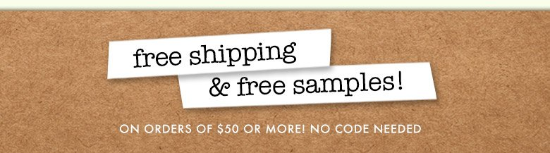 shop now and get freeshipping + freesamples!