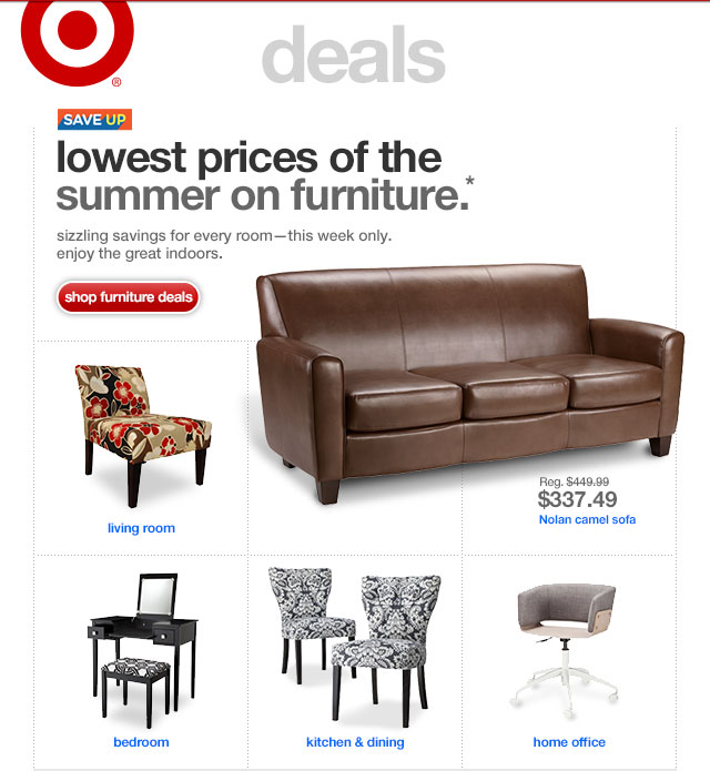 Save up. LOWEST PRICES OF THE SUMMER ON FURNITURE.*
