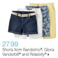 27.99  Shorts from Bandolino®, Gloria Vanderbilt® and Relativity®. Shop now.