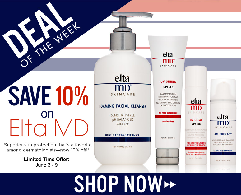 Deal of the Week: Save 10% on Elta MD Superior sun protection that's a favorite among dermatologists—now 10% off!* *Offer Ends 6/9 One Week Only! Shop Now>>