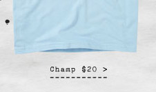 Champ $20