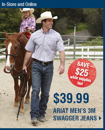In-store and Online - Save $25 While Supplies last, $39.99 Ariat Men's 3M Swagger Jeans
