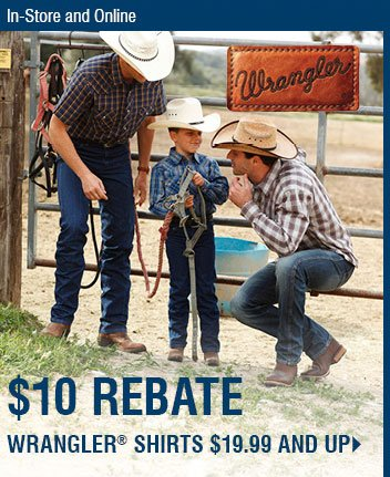 In-Store and Online Only - $10 Rebate Wrangler Shirts $19.99 and up