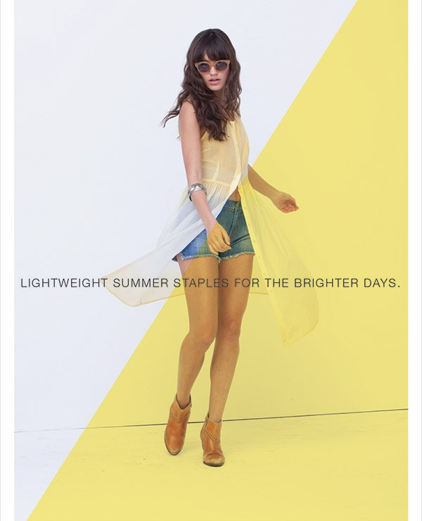 LIGHTWEIGHT SUMMER STAPLES FOR THE BRIGHTER DAYS