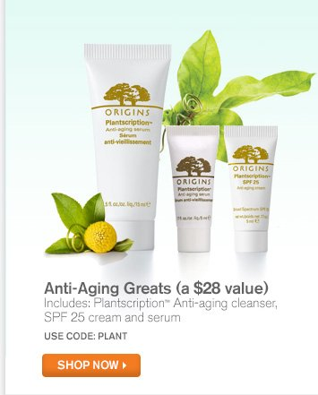 Anti Aging Greats a 28 dollars value Includes Plantscription Anti aging cleanser SPF 15 cream and serum SHOP NOW
