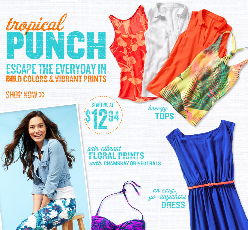 tropical PUNCH | ESCAPE THE EVERYDAY IN BOLD COLORS & VIBRANT PRINTS | SHOP NOW | STARTING AT $12.94