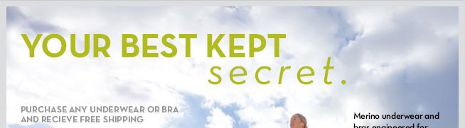 Your Best Kept Secret.