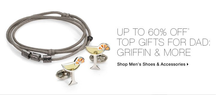 Up To 60% Off* Top Gifts For Dad: Griffin & More