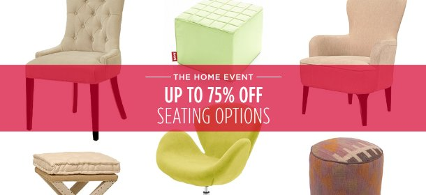 UP TO 75% OFF: SEATING OPTIONS