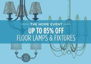 UP TO 85% OFF: FLOOR LAMPS & FIXTURES