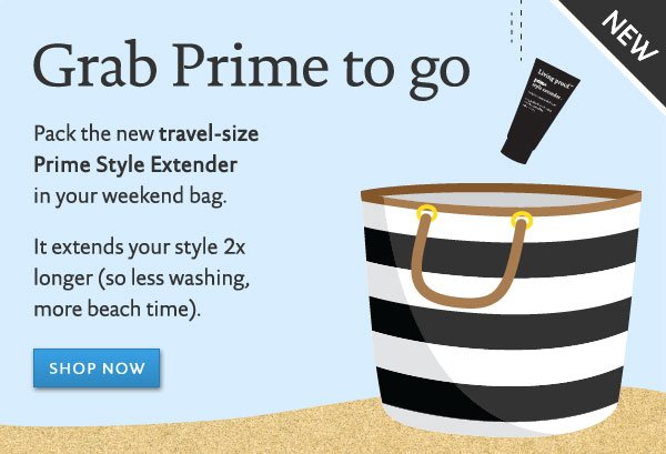 Grab Prime to go: new travel-size Prime Style Extender