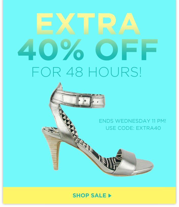 Celebrate Summer with our EXTRA 40% OFF for 48 Hours SALE! Use code: EXTRA40