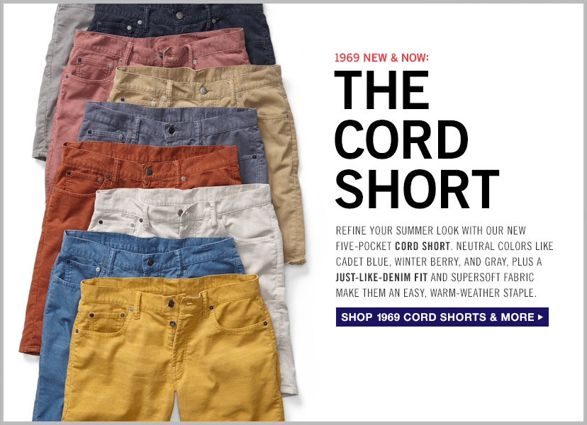 1969 NEW & NOW: THE CORD SHORT | SHOP 1969 CORD SHORTS & MORE
