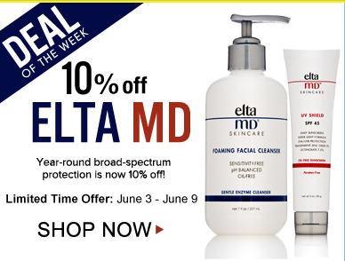 Deal of the Week: 10% Off Elta MD Year-round broad-spectrum protection is now 10% off! Shop Now>>