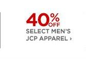 40% OFF SELECT MEN'S JCP APPAREL ›