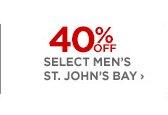 40% OFF SELECT MEN'S ST. JOHN'S BAY ›