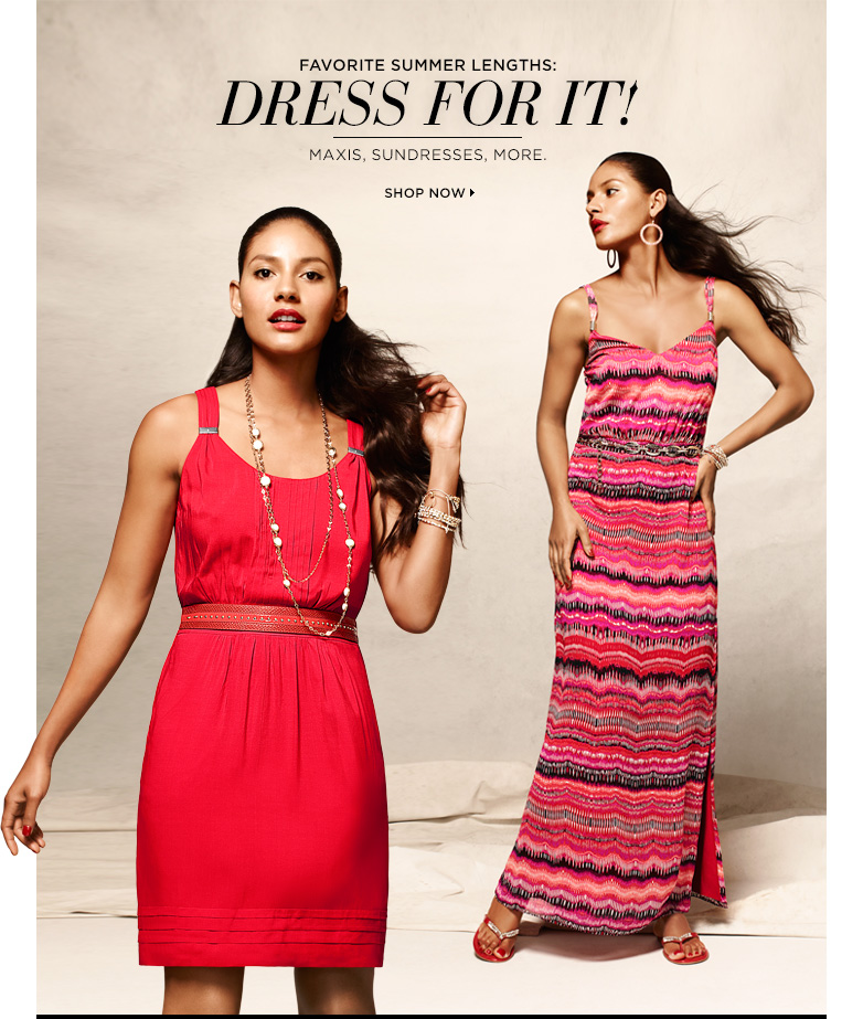Favorite Summer Lengths: Dress for it! Maxis, Sundresses, More... Shop Now