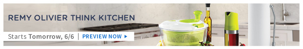 Remy Olivier Think Kitchen is on HauteLook tomorrow 6/6 | Preview Now