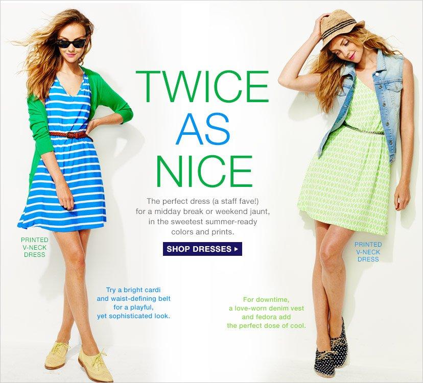 TWICE AS NICE | SHOP DRESSES