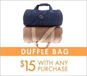 Duffle bags $15!