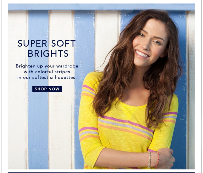 Super Soft Brights - Shop Now