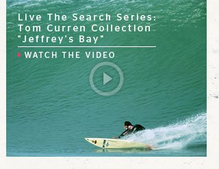 Live The Search Series: Tom Curren, Backdoor