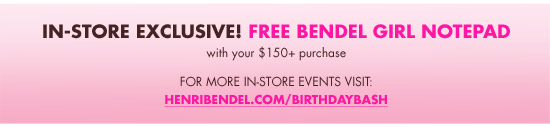 IN-STORE EXCLUSIVE! FREE BENDEL GIRL NOTEPAD