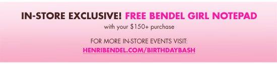 IN-STORE EXCLUSIVE! FREE BENDEL GIRL NOTEPAD