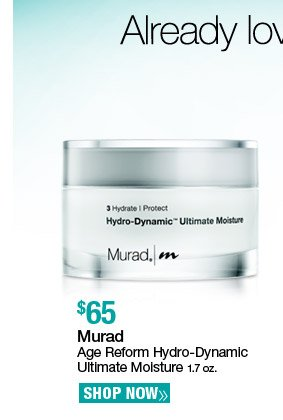Murad Age Reform Hydro-Dynamic Ultimate Moisture 1.7 oz. $65. Shop Now.