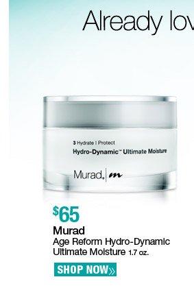 Murad Age Reform Hydro-Dynamic Ultimate Moisture 1.7 oz. $65. Shop Now.