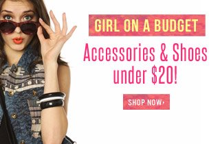 Accessories, Footwear & Intimates for Under $20!