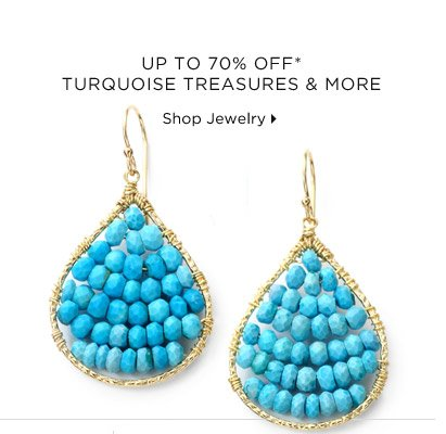 Up To 70% Off* Turquoise Treasures & More