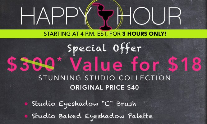 Happy Hour! $300 value for $18