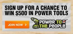 Sign Up for a Chance to Win $500 in Power Tools