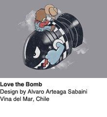 Love The Bomb - Design by Alvaro Arteaga Sabaini / Vina del Mar, Chile