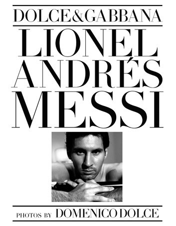 Dolce&Gabbana - Lionel Andrés Messi - photos by Domenico Dolce