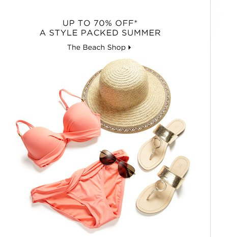 Up To 70% Off* A Style-Packed Summer