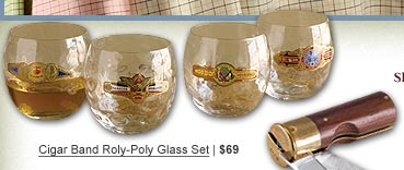 Cigar Band Roly-Poly Glass Set | $69
