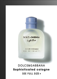 Dolce&Gabbana | sophisticated cologne | See Full Size