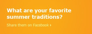 What are your faovirte summer traditions?