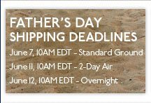 Order by June 7, 10AM EDT for free ground shipping in time for Father's Day