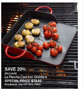 SAVE 20% - EXCLUSIVE - La Plancha Cast-Iron Griddle - SPECIAL PRICE $79.96 (REG.$99.95, 20% OFF REG. PRICE)