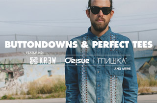 Buttondowns & Tees Ft. KR3W, ORISUE, & Mishka