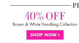 40% OFF BROWN & WHITE HANDBAG COLLECTION