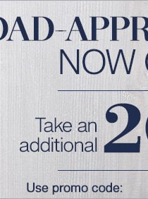 Dad-approved style now on sale. Take an additional 20% Off all sale styles*. Save up to 50%**. Use promo code SASE13 at checkout.