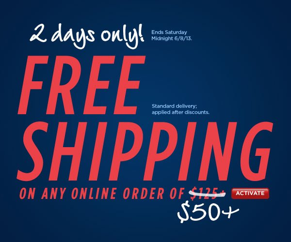 Free Standard Shipping with $50 or More!